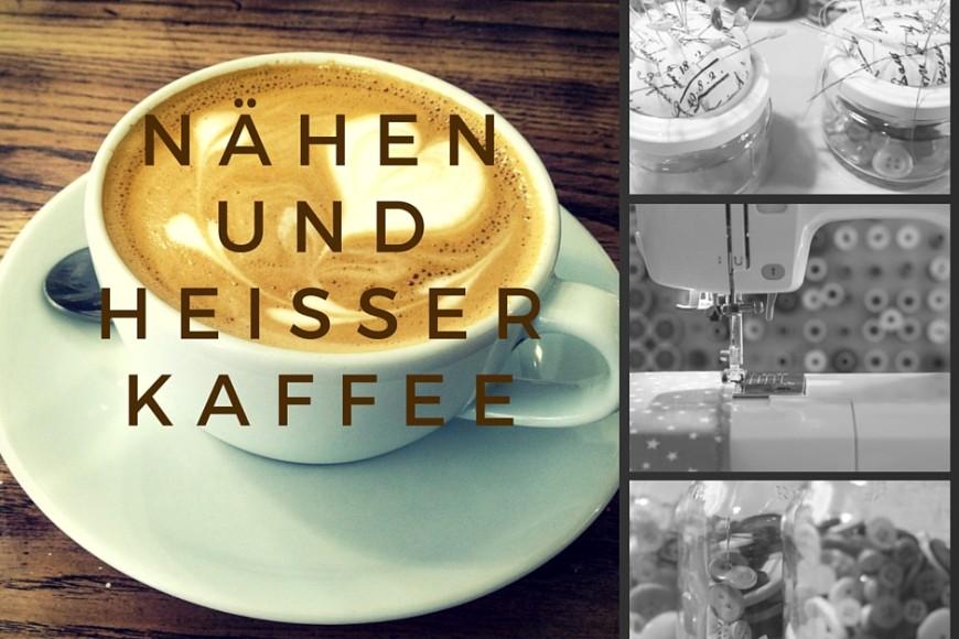 """Einladung zu meinem ersten """"Nähen & heißer Kaffee"""""""